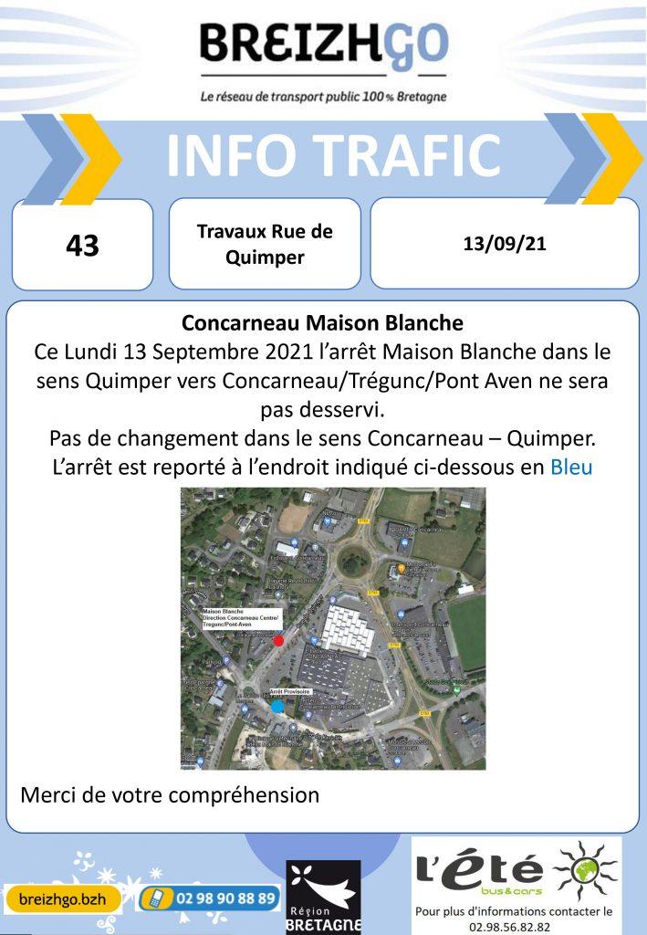 """Lundi 13 Septembre 2021, à Concarneau, des travaux sont en cours dans le sens de circulation Quimper vers Concarneau/Trégunc/Pont Aven. Par conséquent le car de la ligne Breizhgo 43 ne passera pas à l'arrêt """"Maison Blanche""""."""