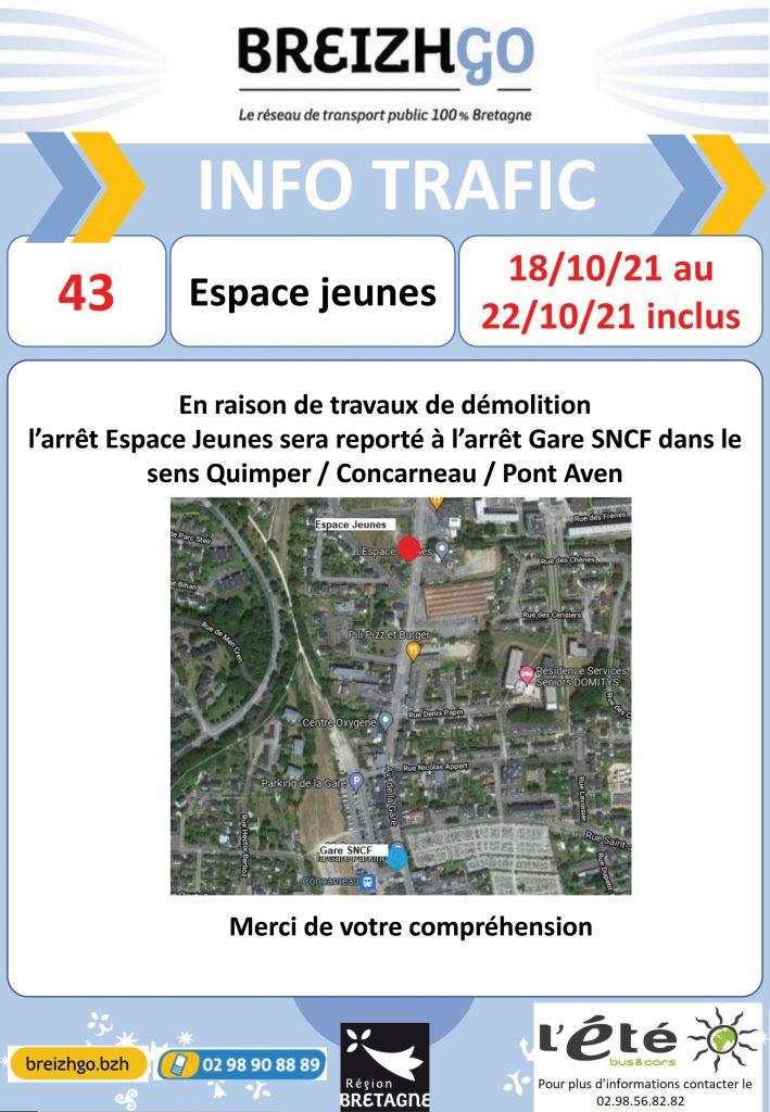 """Des travaux de démolition sont en cours à l'arrêt """"Espace Jeunes"""", c'est pourquoi nous vous demandons de rejoindre l'arrêt """" Gare SNCF"""" dans le sens Quimper - Concarneau - Pont Aven. Merci de votre compréhension."""